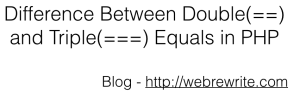 Difference between double and triple equals in PHP