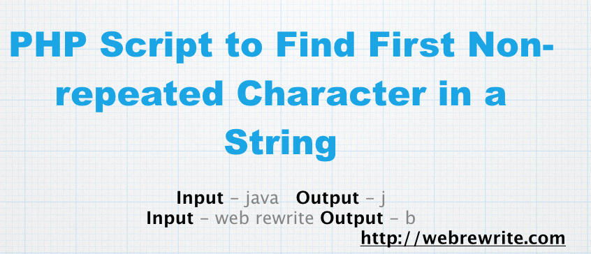 PHP Code to Find the First Non-repeated Character in a String
