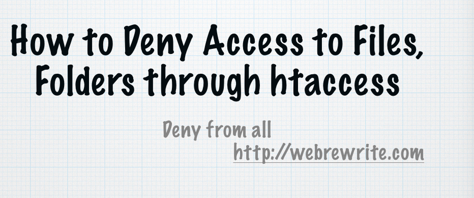 How to Deny Access to Files, Folders through htaccess
